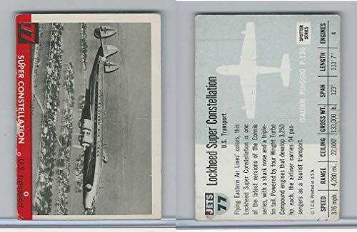 (1956 Topps, Jets, 77 Super Constellation Airplane)