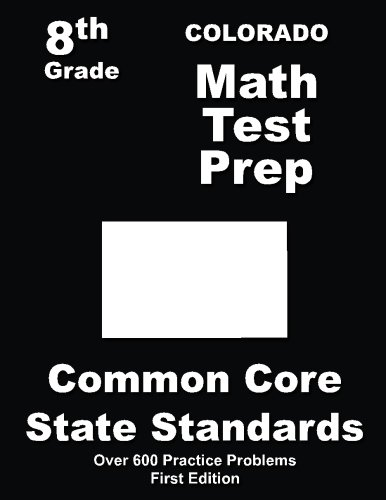 Colorado 8th Grade Math Test Prep: Common Core Learning Standards