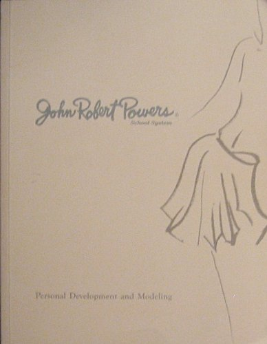 Personal Development And Modeling John Robert Powers School System Women S Edition John Robert Powers Amazon Com Books