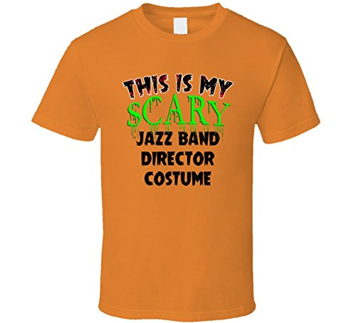 Band Director Halloween Costume (This is My Scary Jazz Band Director Halloween Costume Trending Job T Shirt XL Orange)