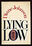 Lying Low, Diane Johnson, 0394498909