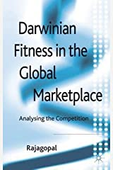Darwinian Fitness in the Global Marketplace : Analysing the Competition (Hardcover)--by Rajagopal [2012 Edition] Hardcover