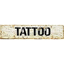 "Any and All Graphics Vintage antique looking TATTOO 4""x18"" aluminum novelty street sign."
