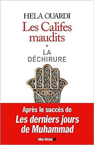 """Résultat de recherche d'images pour """"Hela OUARDI, Les califes maudits. Volume I : La déchirure (Albin Michel)"""""""