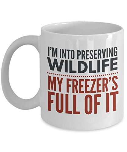 I'm Preserving Wildlife My Freezer's Full Of It Mug - Hunting Mug - Hunting Coffee Cups for Men - Funny Hunting Gifts