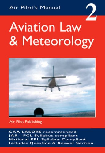 Aviation Law and Meteorology (Air Pilot's Manual)
