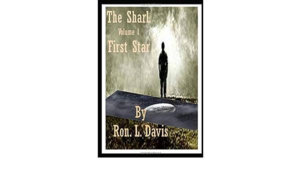 Firststar (The Sharl. Firststar): Amazon.es: L. Davis, Ron ...