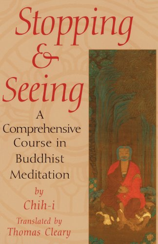Stopping-and-Seeing-A-Comprehensive-Course-in-Buddhist-Meditation