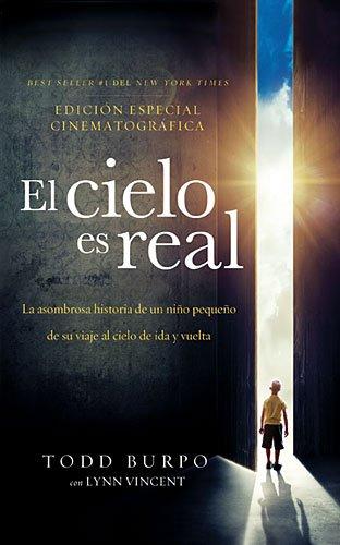El cielo es real -Edicion cinematografica  [Burpo, Todd] (Tapa Blanda)
