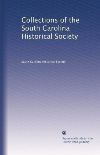 Collections of the South Carolina Historical Society (Volume 2)
