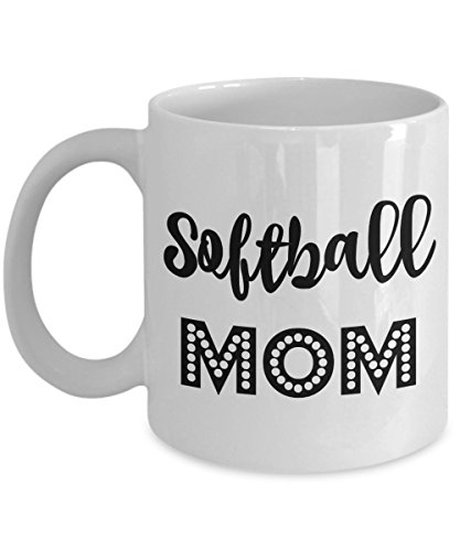 Softball Mom Mug Gifts - Best Coffee Cup for Softball Moms - 11oz White Cup - Mugs Are Great Gifts for All Women With a Ball Player - Daughter