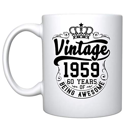 Veracco Crown Vintage 1959 60 Years Of Being Awesome Ceramic Coffee Mug 60th Birthday Gift For Him Her Sixty and Fabulous (1959, Ceramic Mug)