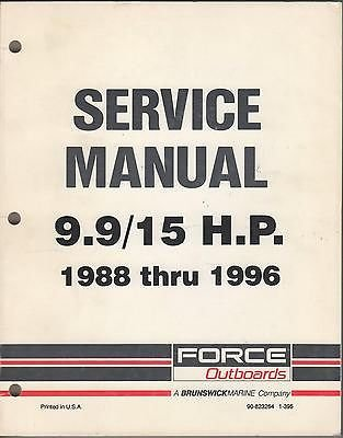 15 Hp Outboard Service Manual (1988 -1996 Force Outboards 9.9/15 H.P.(90-823264) Models Service Manual (209))