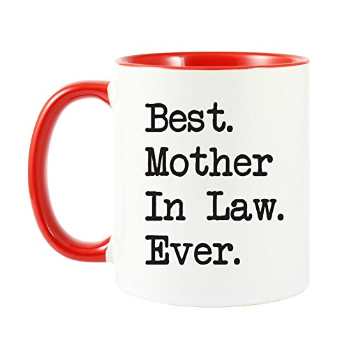 Best Mother In Law Ever Coffee Mug - 7 Colors
