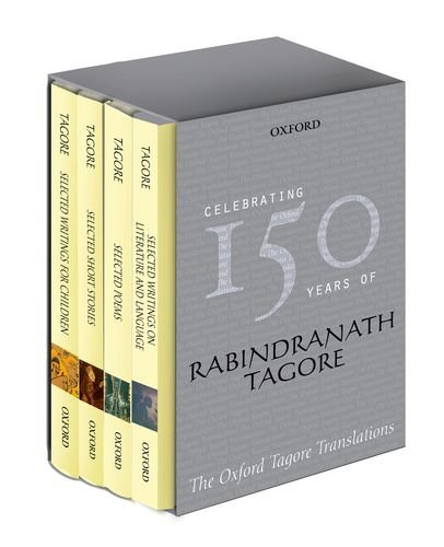 The Oxford Tagore Translations Box Set: Selected Poems / Selected Writings on Literature and Language/ Selected Short St