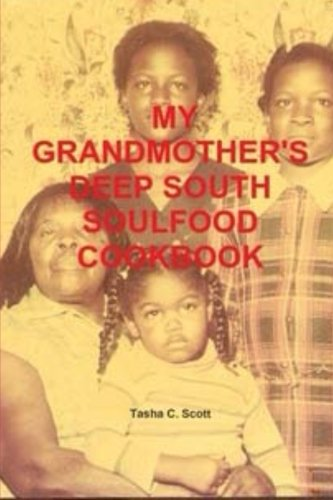 Search : My Grandmother's Deep South Soulfood Cookbook
