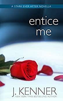 Entice Me by [Kenner, J.]