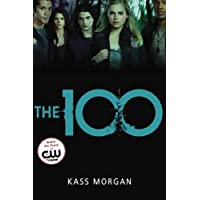 Morgan, K: The 100 (The 100 Series)