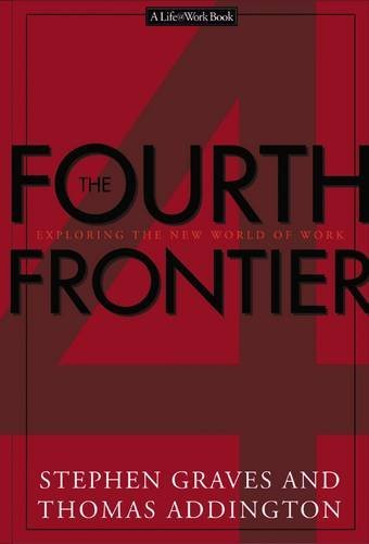 Download The Fourth Frontier Exploring The New World Of Work pdf epub