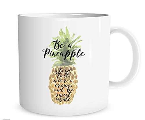 Amazon.com: Be A Pineapple Mug, Funny Mug, Funny Coffee ...
