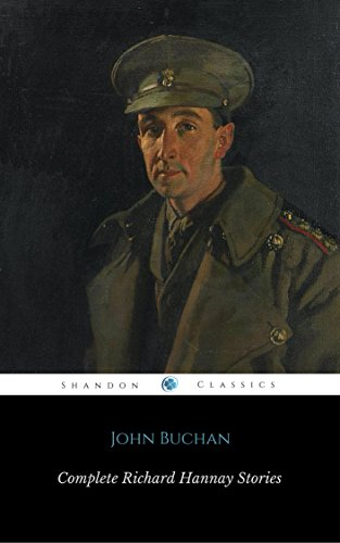 The Complete Richard Hannay Series (ShandonPress) by [John Buchan, Shandonpress]