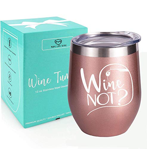 Wine Not - Funny Thank you Gifts-Great Birthday Wine Gifts Ideas for Best Friends, Coworkers-women gift for Christmas - Stainless Steel Stemless Wine Tumbler - Sippy Cup - Coffee, Tea, White Wine