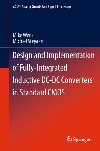 Download Design and Implementation of Fully-Integrated Inductive DC-DC Converters in Standard CMOS (Analog Circuits and Signal Processing) Pdf