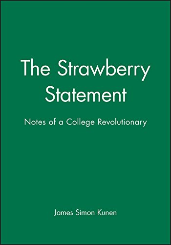 The Strawberry Statement: Notes of a College Revolutionary