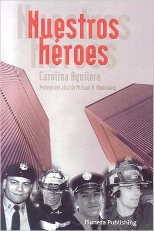 Nuestros Heroes: Our Heroes