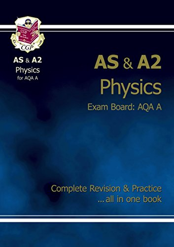 AS/A2 Level Physics AQA A Complete Revision & Practice