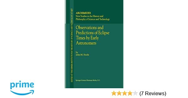observations and predictions of eclipse times by early astronomers archimedes