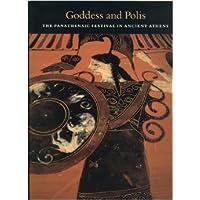 Neils: Goddess & Polis: The Panathenaic Festival In Ancient Athens (paper)