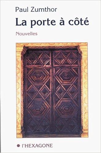 La Porte A Cote Nouvelles Collection Fictions Amazon Co Uk Paul