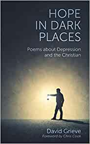 Hope in Dark Places: Poems about Depression and the