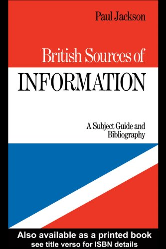 Download British Sources of Information: A Subject Guide and Bibliography Pdf