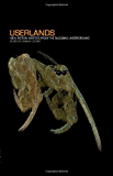 Userlands: New Fiction Writers from the Blogging Underground (Little House on the Bowery)