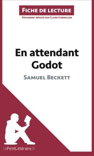 En attendant Godot de Samuel Beckett (Fiche de lecture): Résumé Complet Et Analyse Détaillée De L'oeuvre