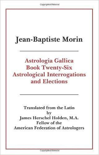 Astrologia Gallica Book 26 by Jean-Baptiste Morin (2010-09-03)