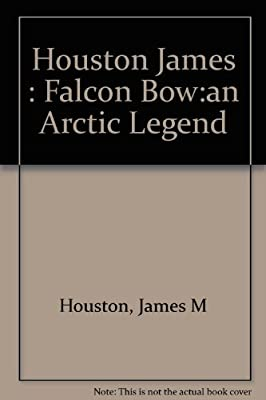 The Falcon Bow An Arctic Legend