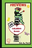 PREVIEWS - New Children's Books, Don Ford, 149229120X