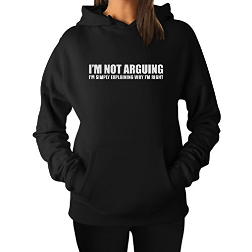 TeeStars Women's - I'm Not Arguing Hoodie Medium Black