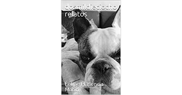 Amazon.com: dosmildieciocho relatos (Spanish Edition) eBook ...
