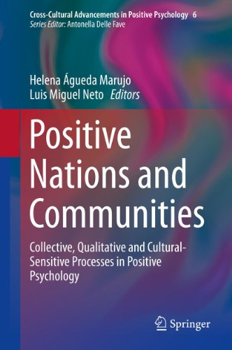 Download Positive Nations and Communities: 6 (Cross-Cultural Advancements in Positive Psychology) Pdf