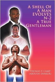 Descargar Torrents A Shell Of A Man Evolves N-2 A True Gentleman Ebook PDF