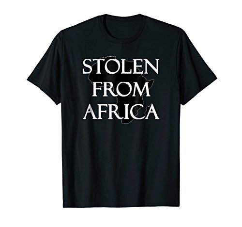 Africa Tshirt - Stolen From Africa by Stolen From Africa Tshirt
