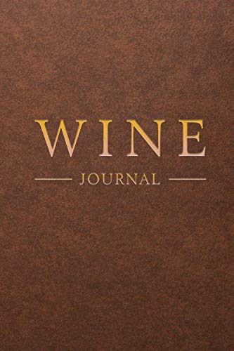 Wine Journal: Wine Tasting Notebook & Diary | Brown Leather Design (Gifts for Wine Lovers)