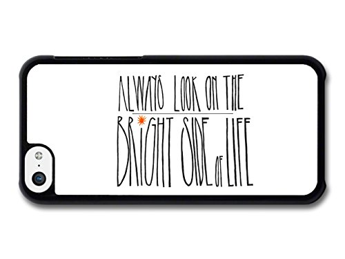 Always-Look-on-the-Bright-Side-of-Life-Monty-Python-Quote-case-for-iPhone-5C