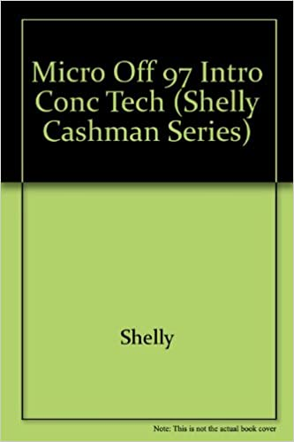 Book Micro off 97 Intro Conc Tech (Shelly Cashman Series)