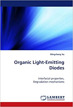 Organic Light-Emitting Diodes: Interfacial properties, Degradation mechanisms