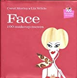 Face, Carol Morley and Elizabeth Wilde, 193172203X